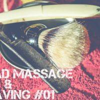 ヘッドマッサージ&シェービング Head Massage & Shaving #01 Life Is Easy