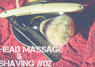 Head Massage & Shaving(ヘッドマッサージ & シェービング)